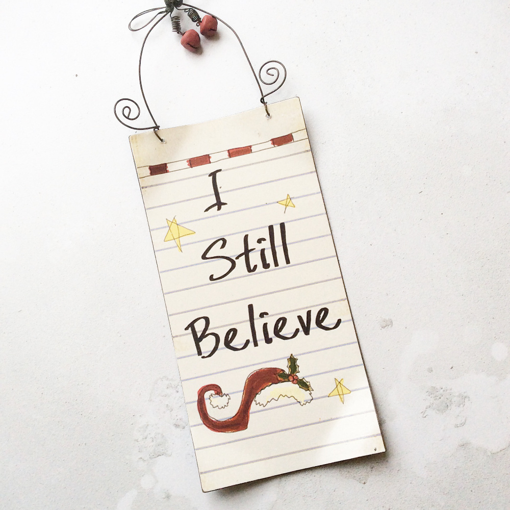 'I Still Believe' Plaque
