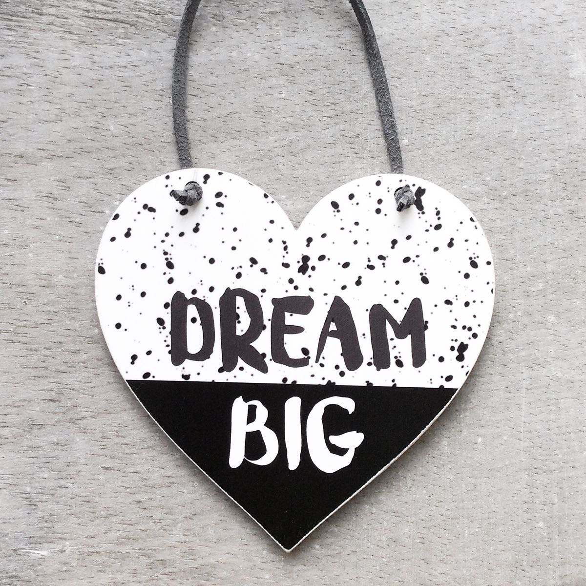 Dream Big Monochrome Heart