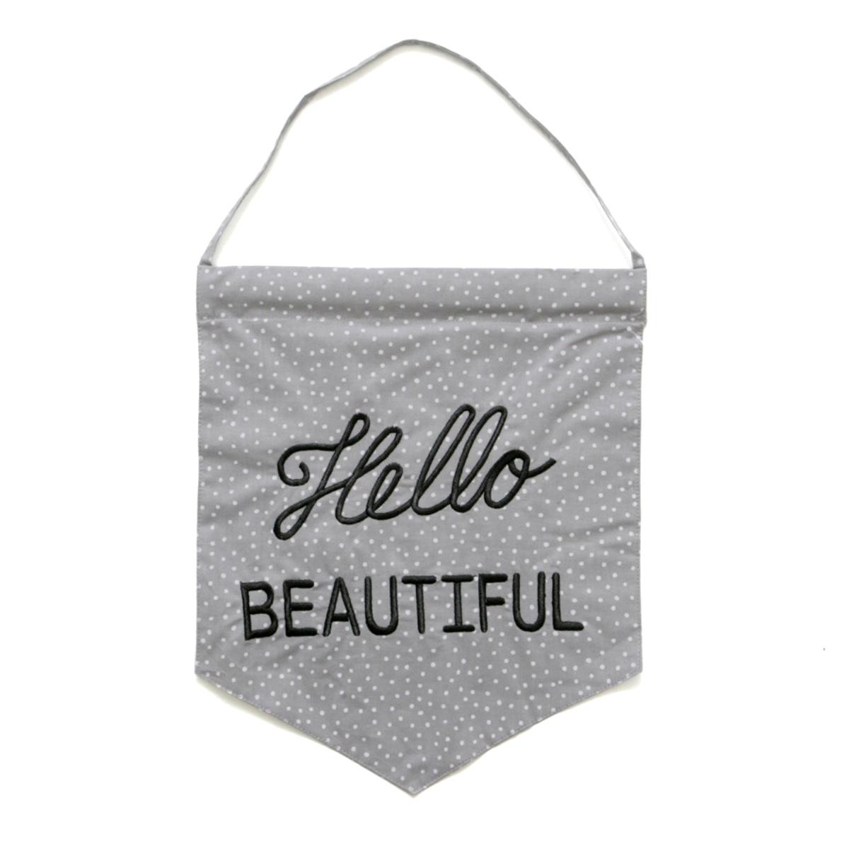 Hello Beautiful Grey Flag