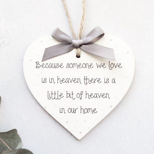 Because someone we love is in heaven Heart Plaque