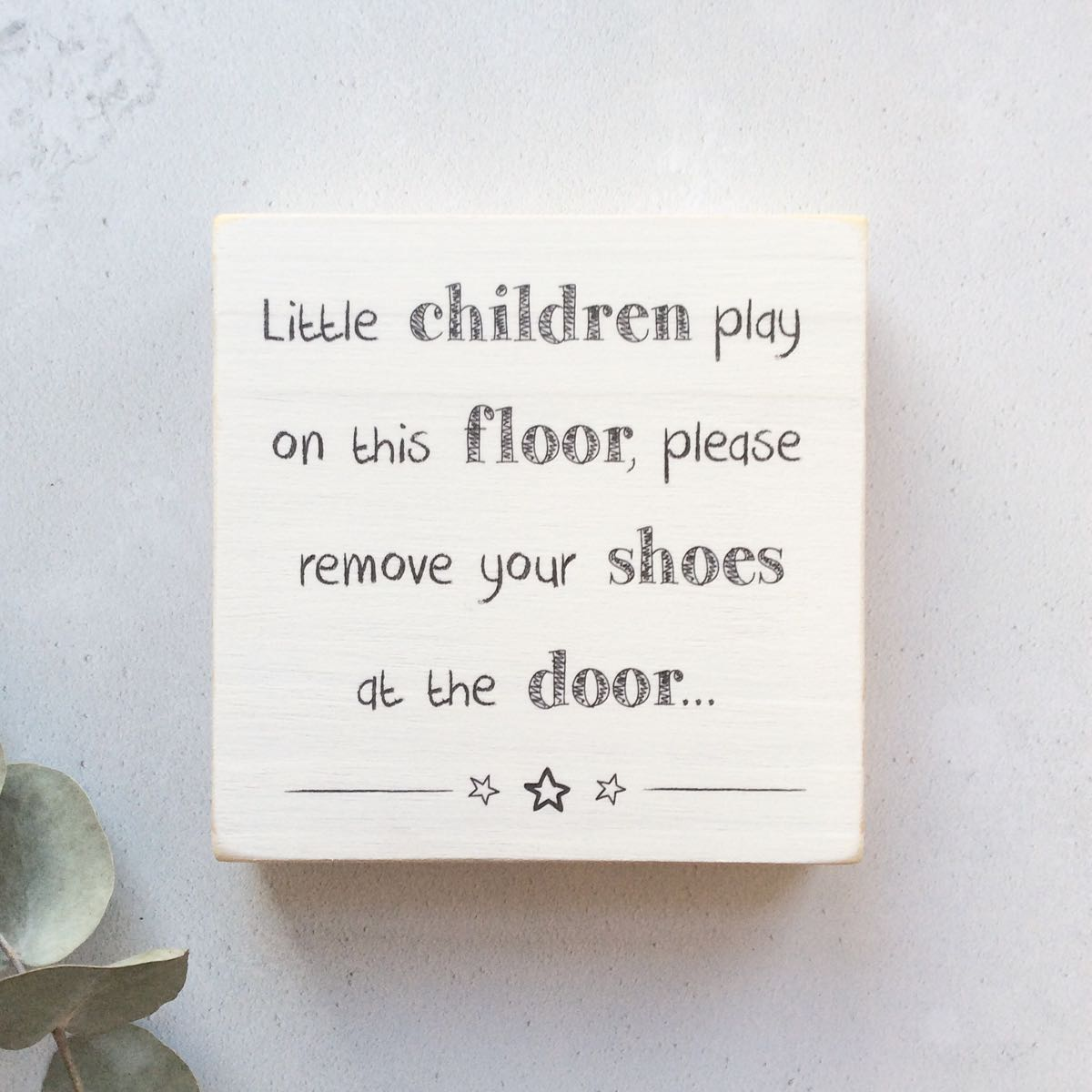 Children Quote Wooden Block