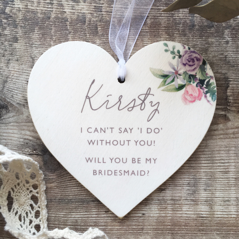 Personalised Will you be my Bridesmaid Floral Heart
